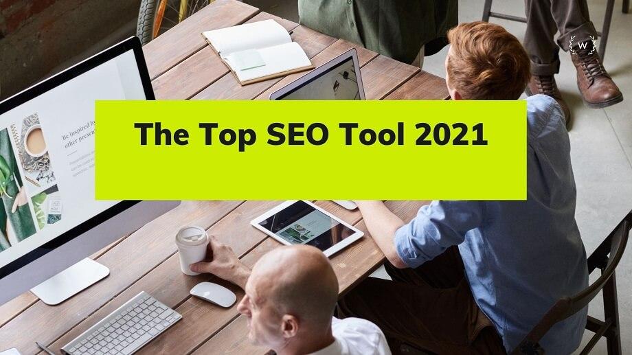 The Top SEO Tool 2021